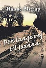 Den lange vej til Joanna af Hanne Bistrup