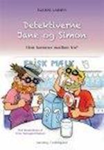 DETEKTIVERNE JANE OG SIMON - HVOR KOMMER MÆLKEN FRA? (Detektiverne Jane og Simon, nr. 1)