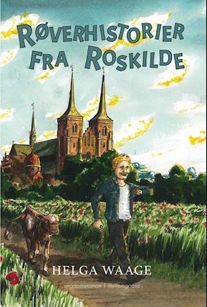 Bog, hæftet Røverhistorier fra Roskilde af Helga Waage