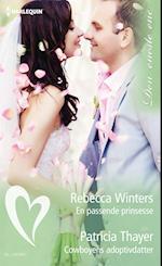 En passende prinsesse/Cowboyens adoptivdatter af Rebecca Winters, Patricia Thayer