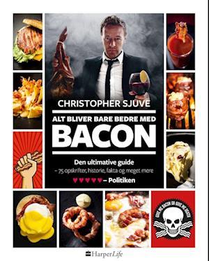 Alt bliver bare bedre med bacon