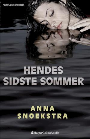 Bog, hæftet Hendes sidste sommer af Anna Snoekstra