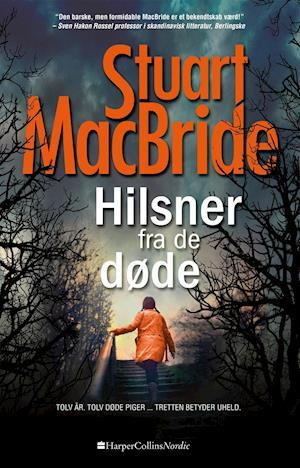 Bog hæftet Hilsner fra de døde af Stuart MacBride