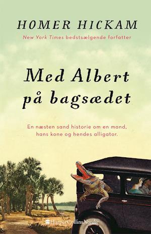 Bog, hæftet Med Albert på bagsædet af Homer Hickam