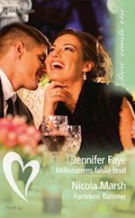 Millionærens falske brud/Fortidens flammer af Jennifer Faye, Nicola Marsh