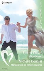 Ultimatummet/Manden som så hendes skønhed af Scarlet Wilson, Michelle Douglas