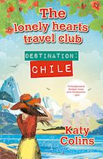 Destination - Chile af Katy Colins