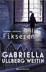 Fikseren af Gabriella Ullberg Westin