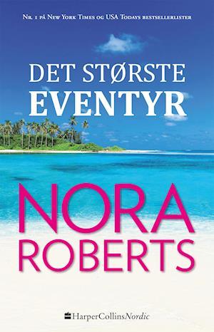 Bog, hæftet Det største eventyr af Nora Roberts