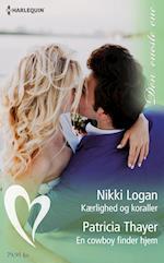 Kærlighed og koraller/En cowboy finder hjem af Nikki Logan, Patricia Thayer