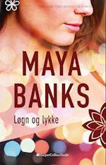 Løgn og lykke af Maya Banks