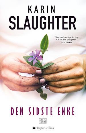 karin slaughter – Den sidste enke-karin slaughter-bog på saxo.com