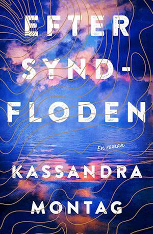 kassandra montag Efter syndfloden-kassandra montag-bog fra saxo.com