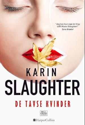 karin slaughter – De tavse kvinder-karin slaughter-bog fra saxo.com
