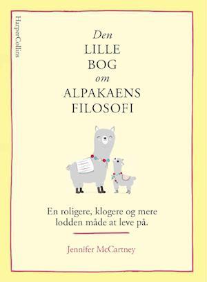 Den lille bog om alpakaens filosofi