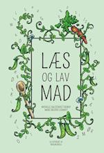 Læs og lav mad af Marie Beatrix Schmidt, Michelle Salczewicz Thorup