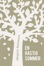En hastig sommer af Mogens Sørensen