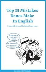 Top 35 Mistakes Danes Make in English af Kay Xander Mellish