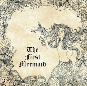 The first mermaid