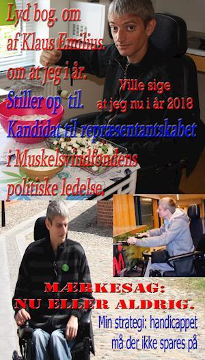 om at Klaus Emilius Kandidat til Næstformand i Muskelsvindfondens politiske ledelse. 2018