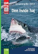 Den hvide haj af Kari Astrid Thynebjerg, John Præstegaard