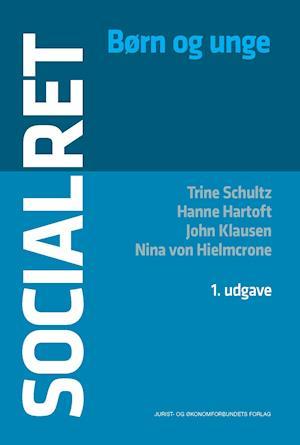 Socialret af Nina von Hielmcrone, Trine Schultz, John Klausen