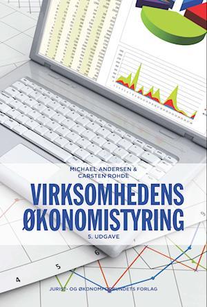 Virksomhedens økonomistyring af Michael Andersen Carsten Rohde