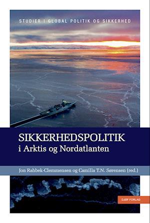 Sikkerhedspolitik i Arktis og Nordatlanten