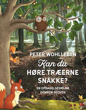 Kan du høre træerne snakke? fra peter wohlleben på saxo.com