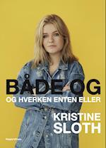 Både og af Kristine Sloth