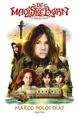 De magiske børn - Marco Polos skat