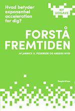 Forstå fremtiden af Anders Hvid, Jannick B. Pedersen