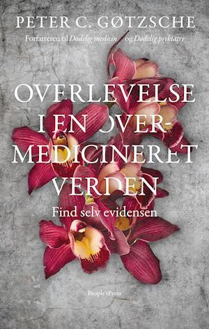 Overlevelse i en overmedicineret verden