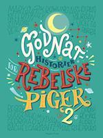 Godnathistorier for rebelske piger 2