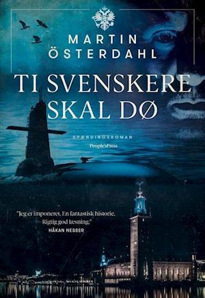 Ti svenskere skal dø
