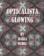 Opticalista Glowing
