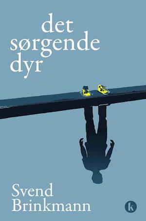 svend brinkmann Det sørgende dyr på saxo.com