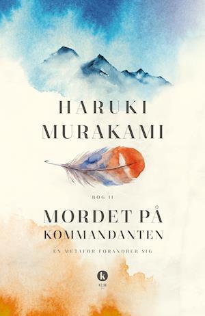 Mordet på kommandanten bog ii fra haruki murakami på saxo.com