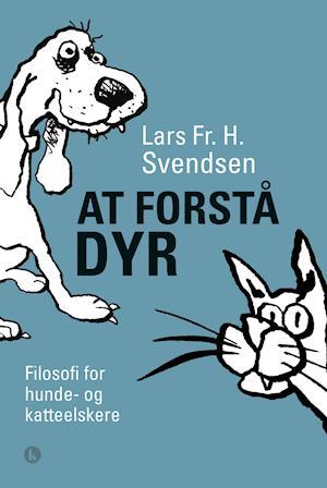 lars fr. h. svendsen At forstå dyr på saxo.com