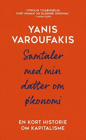 yanis varoufakis – Samtaler med min datter om økonomi-yanis varoufakis-bog fra saxo.com