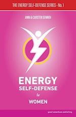Energy Self-Defense for Women (Energy Self Defense, nr. 1)