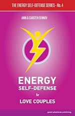 Energy Self-Defense for Love Couples (Energy Self Defense, nr. 4)