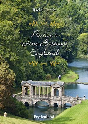 På tur i Jane Austens England