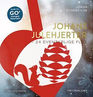 Johans julehjerter-Johan Rosenkilde-Bog
