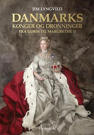 Danmarks konger og dronninger