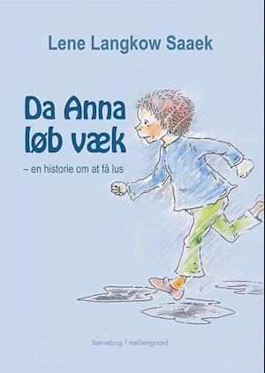 lene langkow saeek – Da anna løb væk på saxo.com