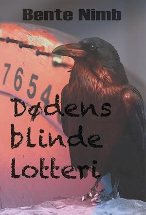 bente nimb – Dødens blinde lotteri på saxo.com