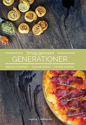 Smag gennem generationer fra michelle tromborg på saxo.com