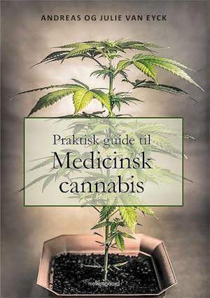 Praktisk guide til medicinsk cannabis fra julie van eyck på saxo.com