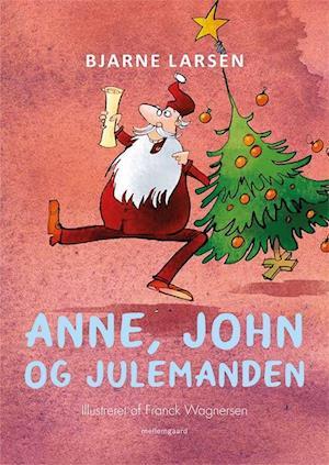 Anne, John og Julemanden